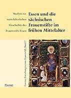 Essen und die sächsischen Frauenstifte…