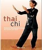 Tai Chi. Östliches Bewegungstraining…
