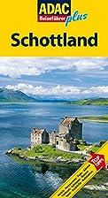 ADAC Reiseführer plus Schottland: Mit extra…