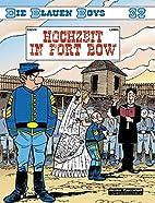 Die Blauen Boys 32. Hochzeit in Fort Bow by…