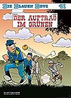 Die Blauen Boys: Band 41: Der Auftrag im…