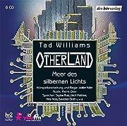 Otherland: Meer des silbernen Lichts por Tad…