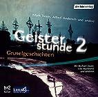 Geisterstunde 2. Gruselgeschichten. CD .