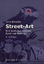 Street-Art: Eine Subkultur zwischen Kunst…