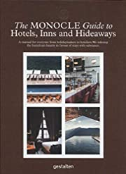 The Monocle Guide to Hotels, Inns and…