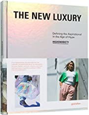 The New Luxury: Defining the Aspirational in…