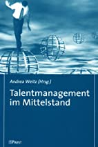 Talentmanagement im Mittelstand by Andrea…