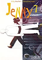 Jenny, sieben by Lilly Axster