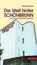 Die Welt hinter Schönbrunn: Der Kunst-…