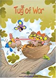 The Tug of War (Stories to Grow By series)