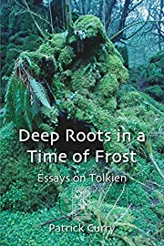 Deep Roots in a Time of Frost – tekijä:…
