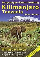 Kilimanjaro. Tanzania.…