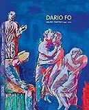 Dario Fo : Malerei 1945-2012 = Paintings 1945-2012 / Authors Stefania Canali, Sarantos Zarvoulakos