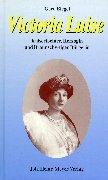 Victoria Luise: Kaisertochter, Herzogin und…