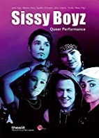 Sissy Boyz : queer performance by Jana Katz
