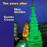 Nan Goldin, Guido Costa : Ten years after : Naples 1986-1996
