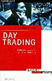 Erfolgsrezept Day Trading. Schnelle Gewinne an schnellen Märkten