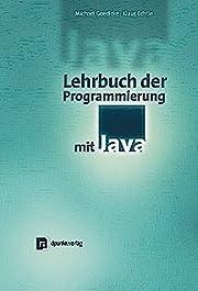 Lehrbuch der Programmierung mit Java. Ein…