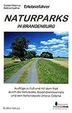 Erlebnisführer Naturparks in Brandenburg ;…