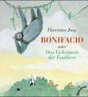 Bonifacio oder Das Geheimnis der Faultiere…