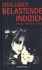 Belastende Indizien: Monologe, Tiraden,…