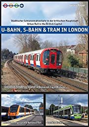 U-Bahn, S-Bahn & Tram in London: Urban Rail…