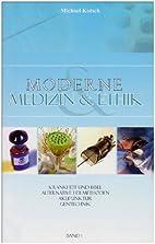 Moderne Medizin & Ethik: Krankheit und Bibel…