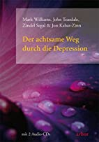 Der achtsame Weg durch die Depression by…