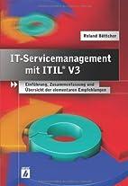 IT-Servicemanagement mit ITIL V3 by Roland…
