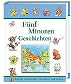 Fünf-Minuten Geschichten by Dieter…