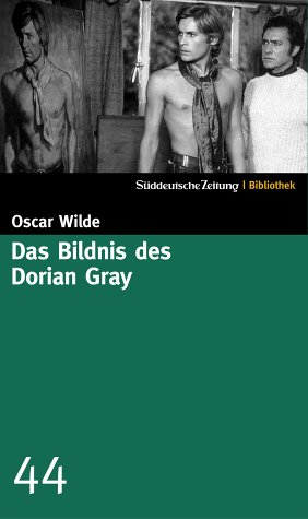 Das Bildnis des Dorian Gray (SZ-Bibliothek, #44), Wilde, Oscar