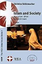 Islam and society : sharia law, jihad, women…