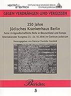 250 Jahre Jüdisches Krankenhaus Berlin:…