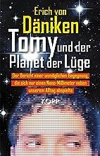 Tomy und der Planet der Lüge by Erich von…