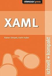 XAML: schnell kompakt de Rainer Stropek