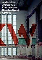 Anderhalten Architekten : Kunstmuseum…
