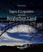 Sagen und Legenden aus dem Bergischen Land…