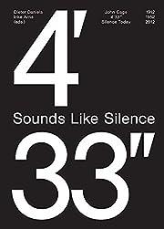 Sounds Like Silence: John Cage 4'33…