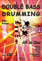 Double Bass Drumming: All in One Lehrbuch…