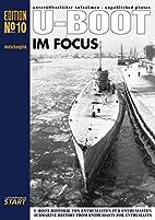 U-Boot im Focus / U-Boat in Focus No 10 by…