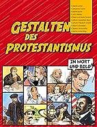 Gestalten des Protestantismus in Wort und…