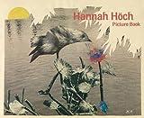 Picture book / Hannah Höch ; [translation, Brian Currid ; essay, Gunda Luyken]
