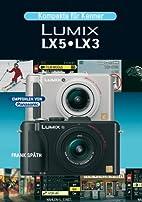 LUMIX LX5 / LX3: Kompakte für Kenner by…