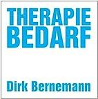 Therapiebedarf by Dirk Bernemann