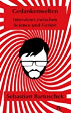 Gedankenwelten: Interviews zwischen Science…