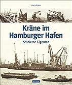 Kräne im Hamburger Hafen:…