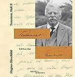 Testament. Magnus Hirschfeld, herausgegeben und annotiert von Ralf Dose
