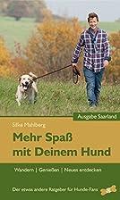 Mehr Spaß mit Deinem Hund - Wandern,…