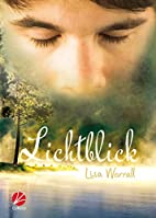 Lichtblick by Lisa Worrall