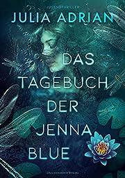 Das Tagebuch der Jenna Blue af Julia…